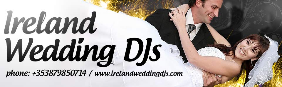 Wedding DJ Ireland Kerry Limerick Waterford and Tipperary